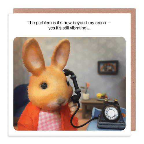 Yes, It's Still Vibrating Greeting Card