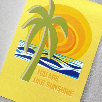 You Are Like Sunshine