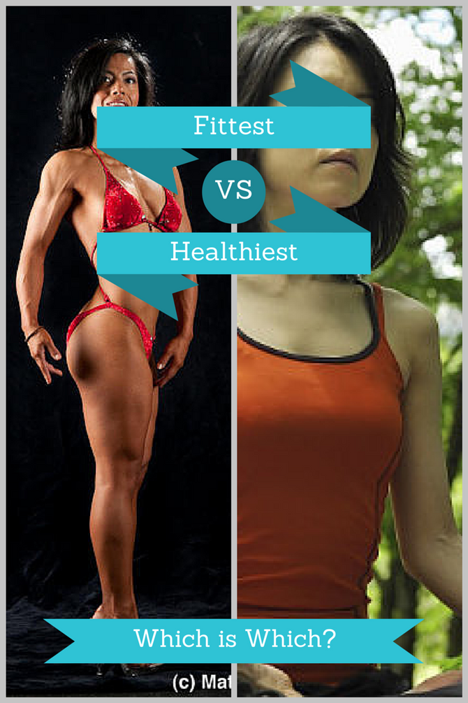 Fittest VS Healthiest