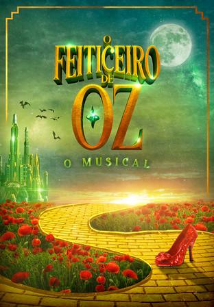O Feiticeiro de Oz O Musical