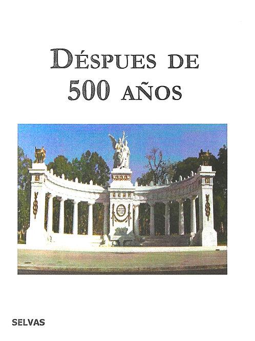 Después de 500 años