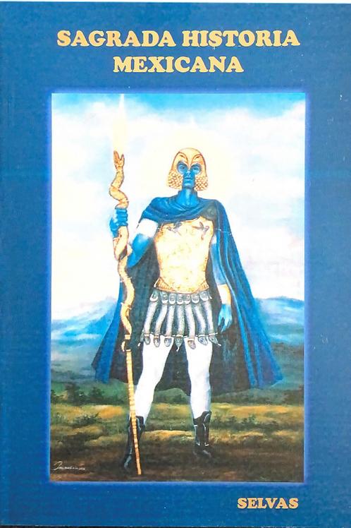 Sagrada Historia Mexicana
