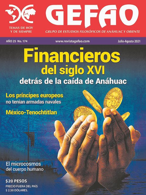 Financieros del siglo XVI detrás de la caída de Anáhuac.