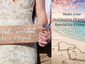 Make Your Destination Elopement Special for Everyone