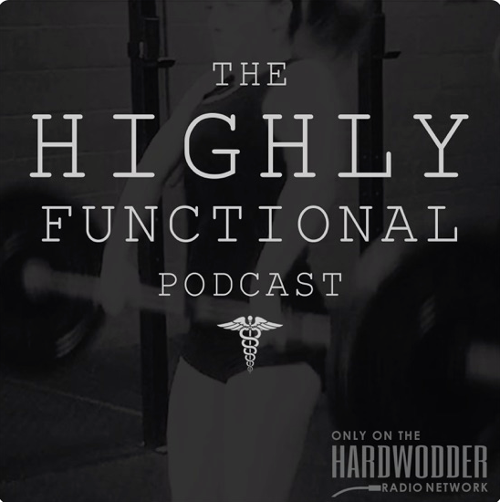 The Highly Functional Podcast
