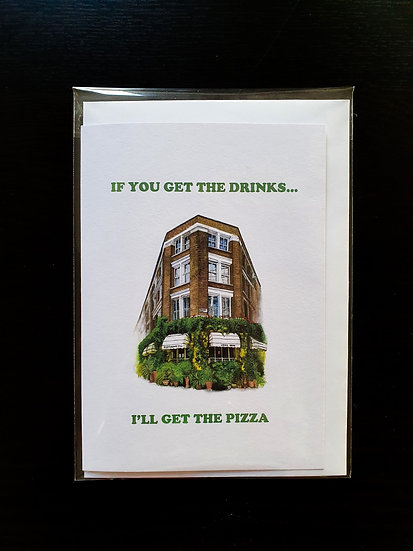 IF YOU GET THE DRINKS... card