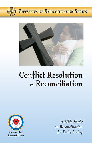 Conflict Resolution vs Reconciliation