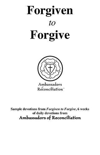 Forgiven to Forgive - 3 FREE Devotions Sample
