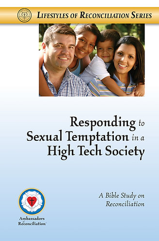 Responding to Sexual Temptation in a High Tech Society