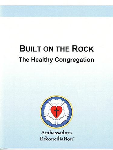 Built on the Rock Seminar Guide
