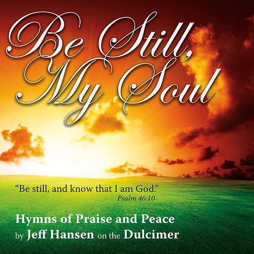 Be Still My Soul Music CD