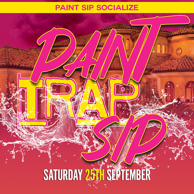 SOLD OUT SEPTEMBER TRAP PAINT SIP