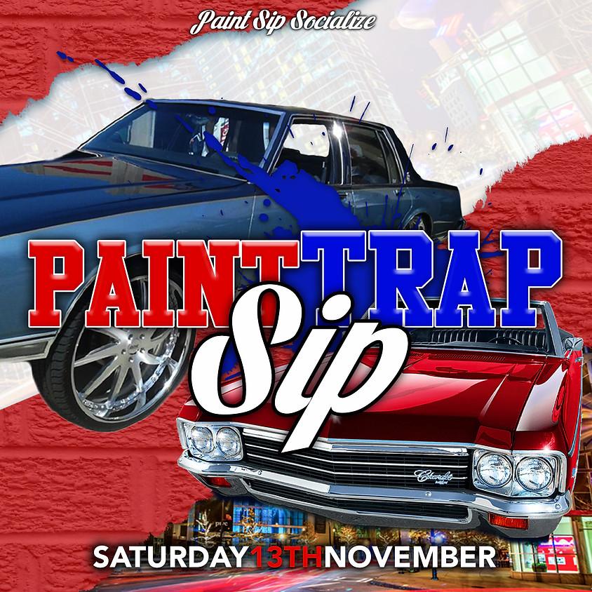 November Trap Paint Sip 10:30pm