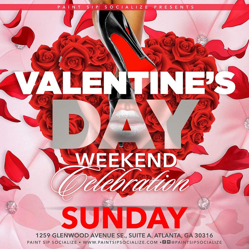Valentine's Day Weekend Celebration - Sunday
