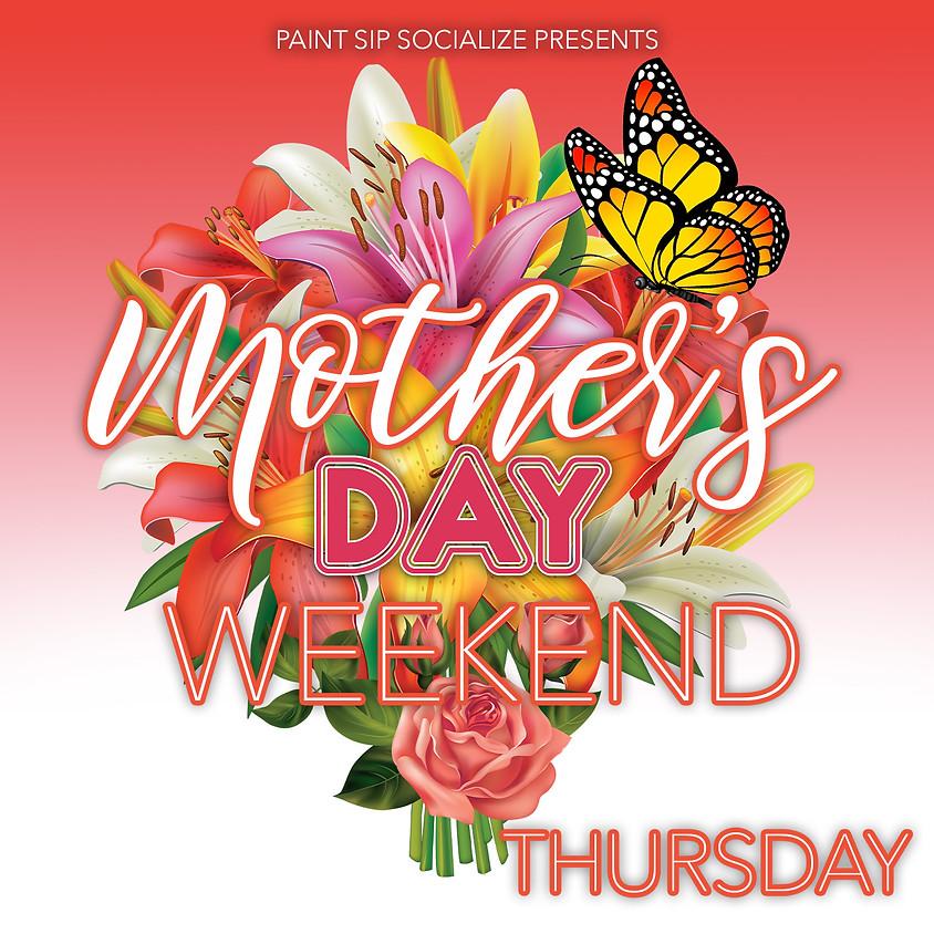 Mother's Day Thursday
