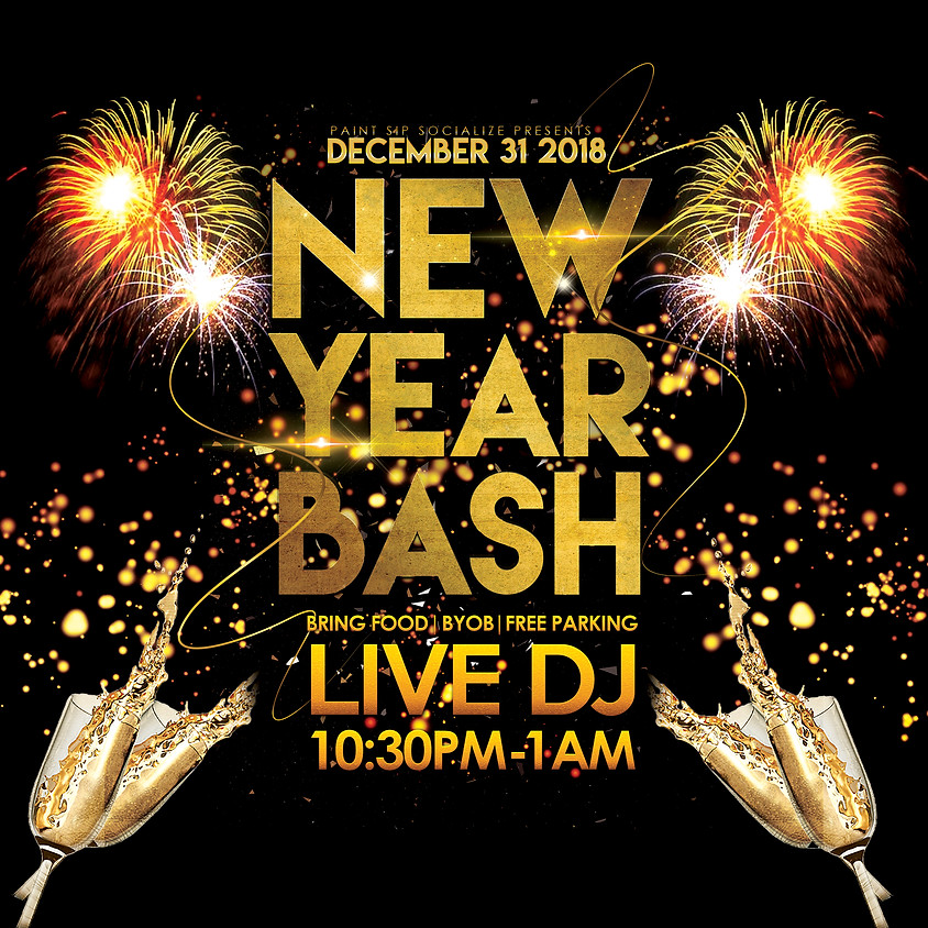 NEW YEAR BASH 10:30PM