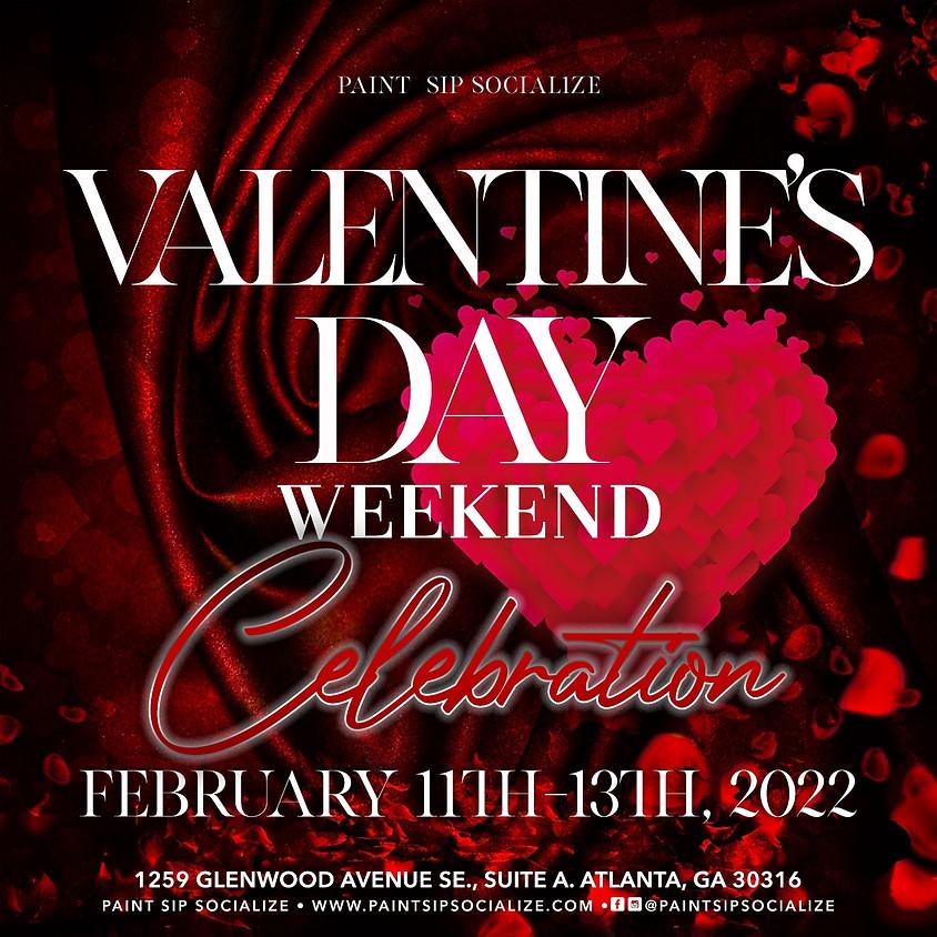Valentine's Weekend  7pm