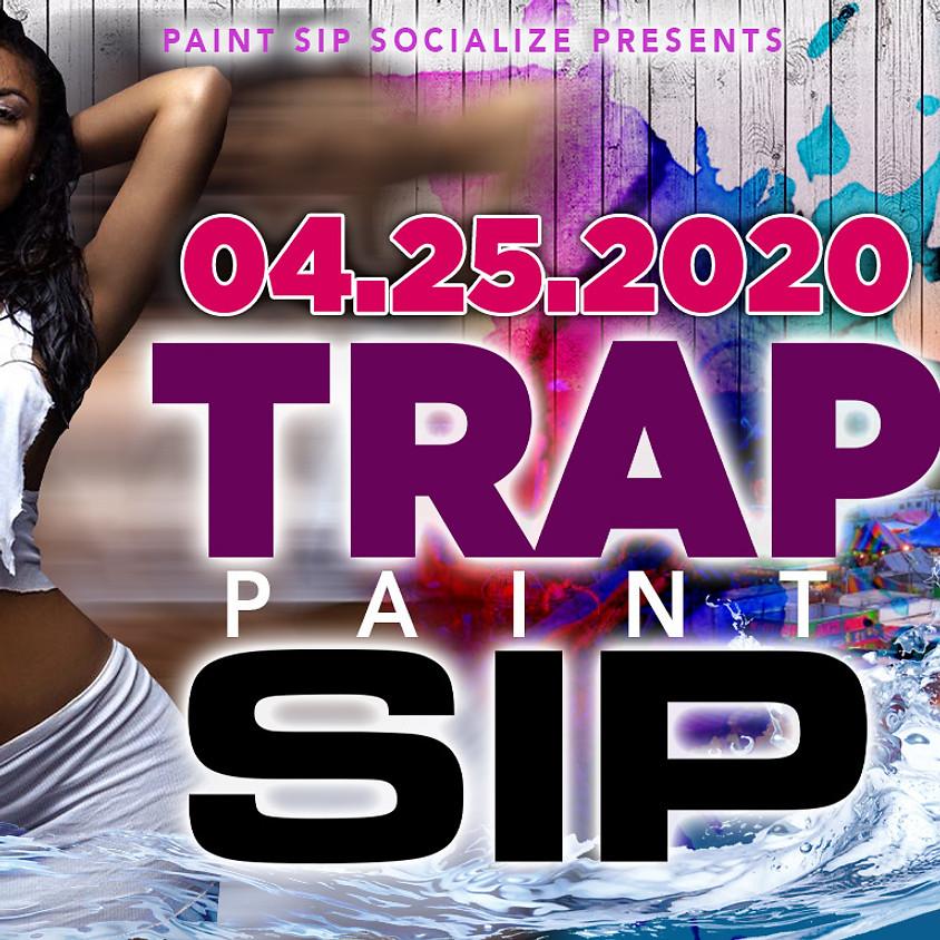 April Trap Paint Sip