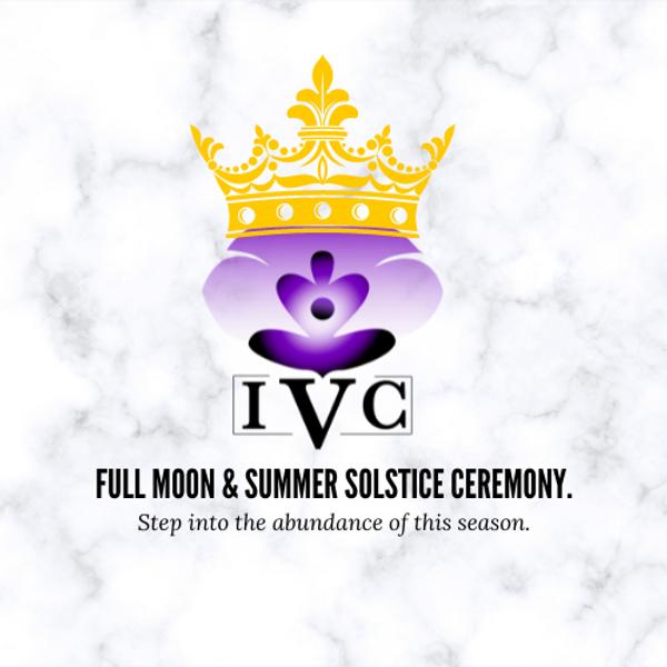 Full Moon & Summer Solstice Ceremony