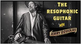 Jerry Douglas Reso Dobro Course
