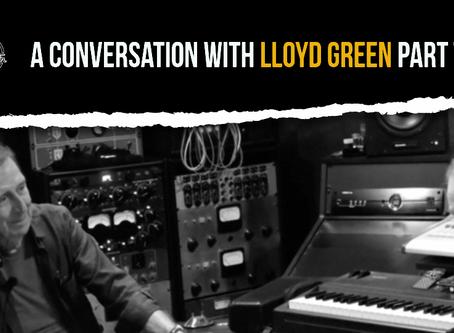 Lloyd Green – Pt 2