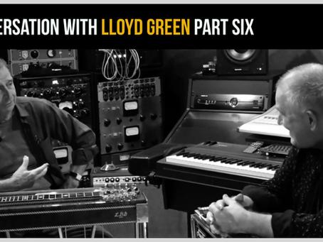 Lloyd Green – PT 6