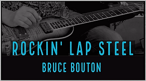 Bruce Bouton Lap Steel Course
