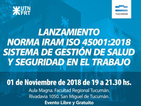 Lanzamiento de Norma IRAM ISO 45001:2018 Sistema de Gestión de Seguridad y Salud Ocupacional