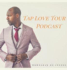 Tap Love Tour Podcast.jpg