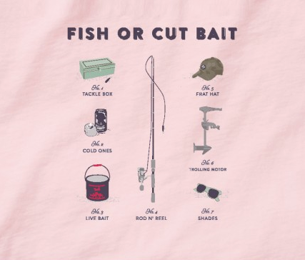 SOPRO Fish or Cut Bait