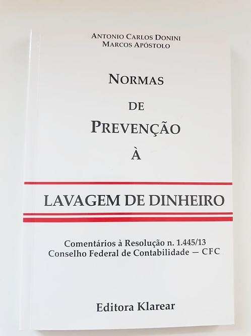 NORMAS DE PREVENÇÃO Á LAVAGEM DE DINHEIRO