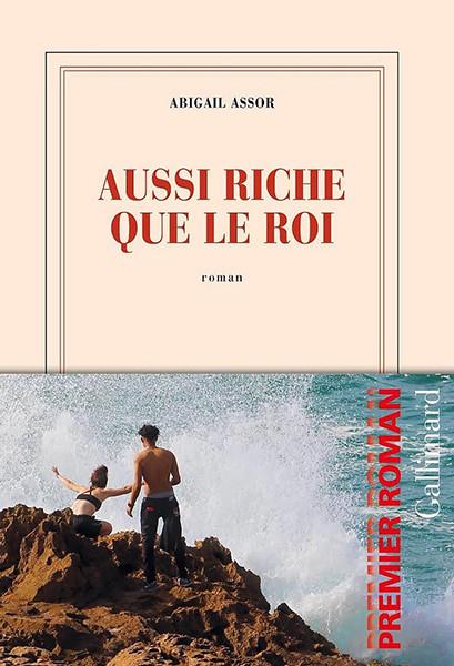 """""""Aussi riche que le roi"""" d'Abigail Assor"""