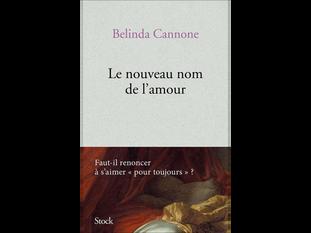 """""""Le nouveau nom de l'amour"""" de Belinda Cannone"""