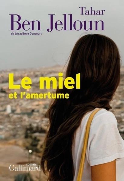 « Le miel et l'amertume » de Tahar Ben Jelloun