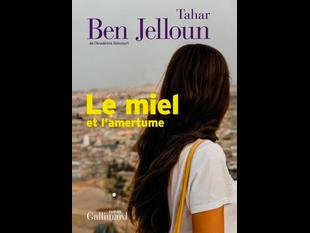 «Le miel et l'amertume » de Tahar Ben Jelloun