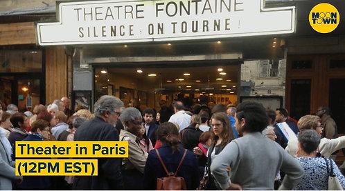 April 24 Virtual Walk - Theater in Paris