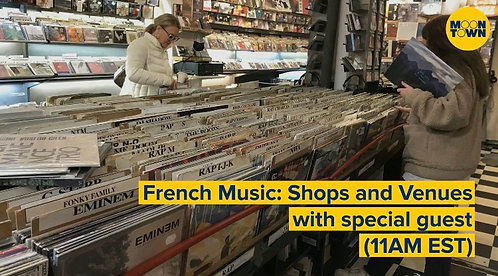 April 24 Virtual Walk - French Music: Shops and Venues