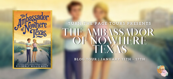 The Ambassador of Nowhere Texas by Kimberly Willis Holt