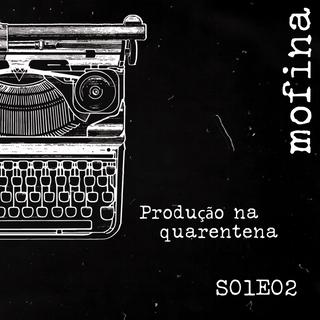 Mesa de Roteiristas S01E02 - Produção na quarentena