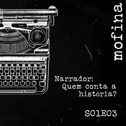 Mesa de Roteiristas S01E03 - Narrador: Quem conta a história?