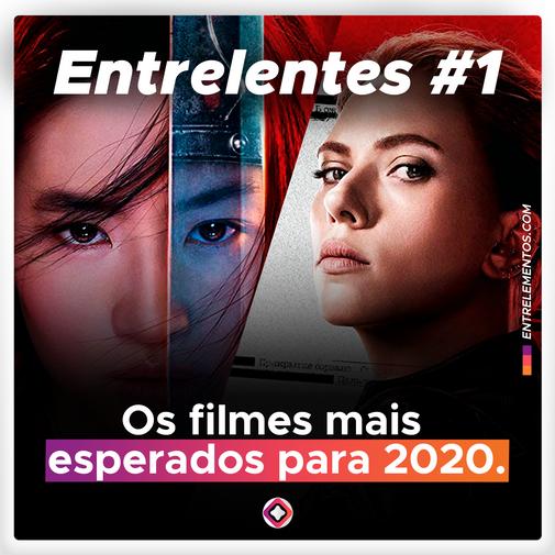 Entrelentes #1 - 2020 é o ano das mulheres no cinema?