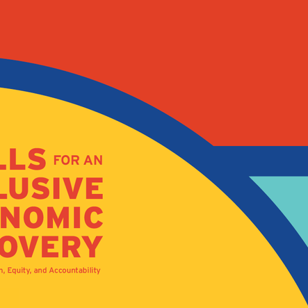 Skills for an Inclusive Economic Recovery: A Call for Action, Equity, and Accountability.