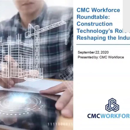 CMC Workforce Roundtable: Construction Technology's Role in Reshaping the Industry
