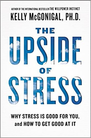 Book Summary: Upside of Stress