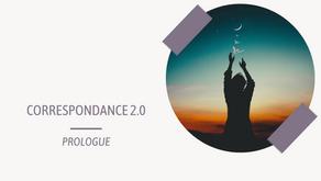 Correspondance 2.0 - 1. Prologue