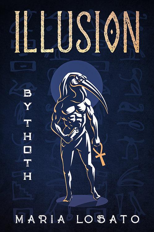 Illusion by Thoth - Maria Lobato