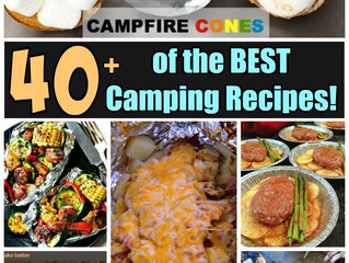 40+ of the BEST Camping Recipes