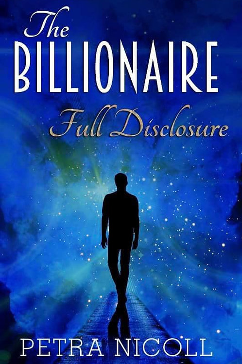 The Billionaire Full Disclosure