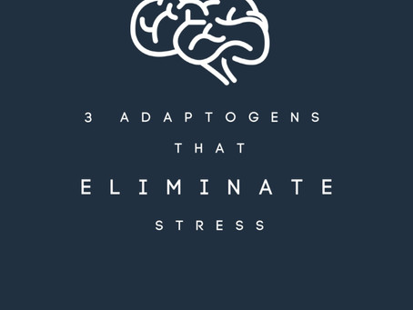 3 Adaptogens that Eliminate Stress and Boost Immunity