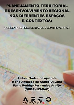 EBOOK 17 - 2021 - PLANEJAMENTO TERRITORIAL E DESENVOLVIMENTO REGIONAL NOS DIFERENTES ESPAÇ